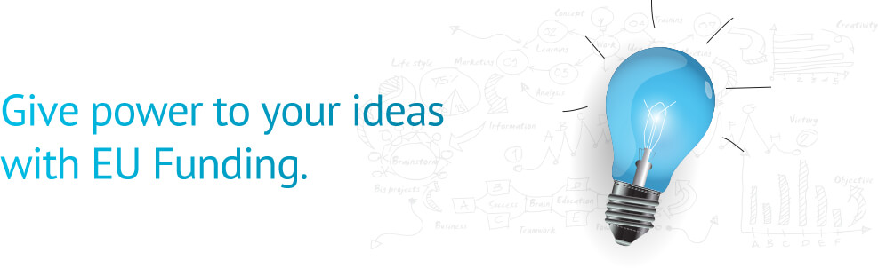 Give power to your ideas with EU Funding.